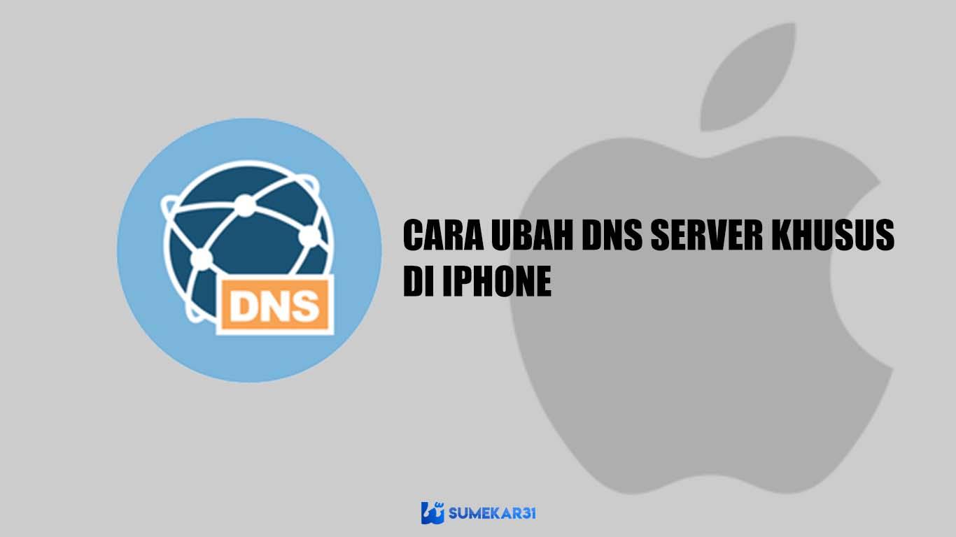 Cara Mengubah Server DNS Custom di iPhone