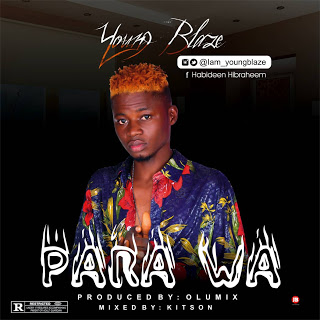 Young blaze - Parawa | Mp3 Download
