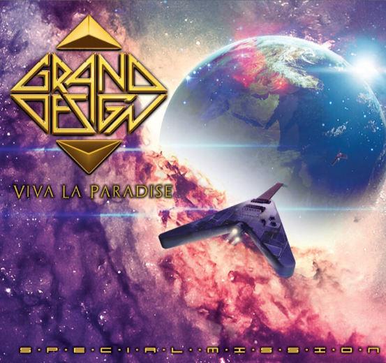 GRAND DESIGN - Viva La Paradise 'Special Mission' [re-mixed +4 new tracks] (2018) full
