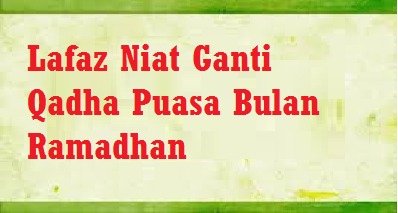 Qadha Puasa Bulan Ramadhan