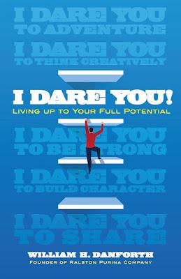 I Dare You by William H. Danforth