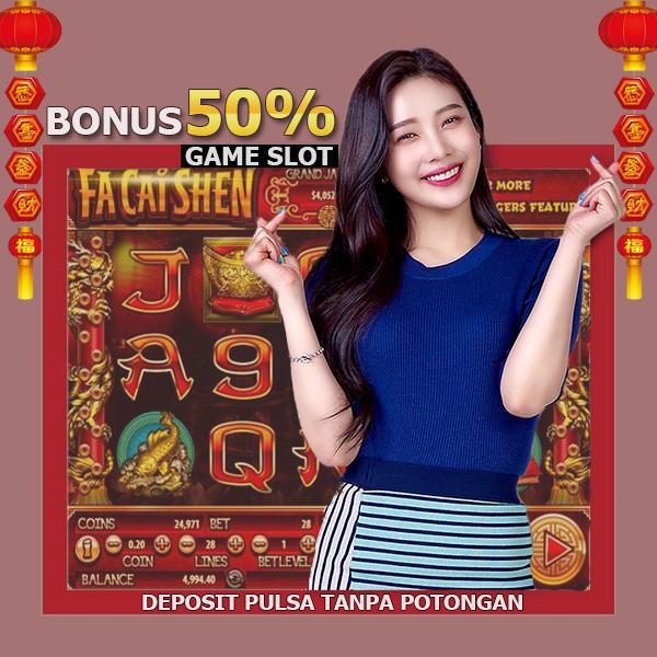 Deposit Pulsa | Bonus Slot Game 50%