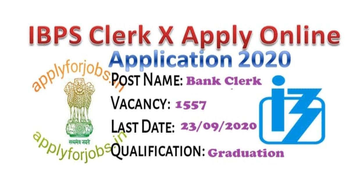 IBPS Clerk X Apply Online Application 2020, applyforjobs.in