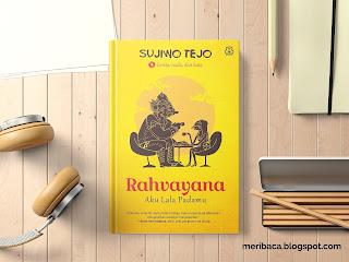 Review Buku Rahvayana: Aku Lala Padamu - Sujiwo Tejo