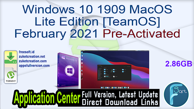 Windows 10 1909 MacOS Lite Edition February 2021 Pre-Activated