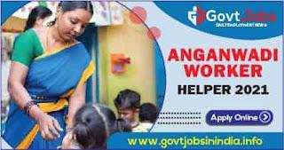 UP Anganwadi Worker, Helper 2021