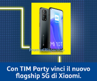 TIM Party : vinci gratis 10 Smartphone Xiaomi MI10T