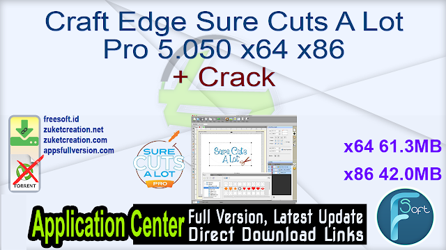 Craft Edge Sure Cuts A Lot Pro 5.050 x64 x86 + Crack