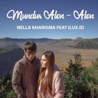 Nella Kharisma feat. Ilux Id - Mundur Alon alon Mp3