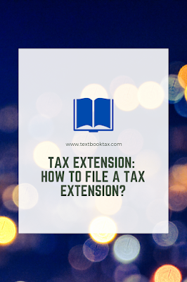 tax extension, how to file a tax extension, how to extend your taxes, filing a tax extension, what is a tax extension, form 4868