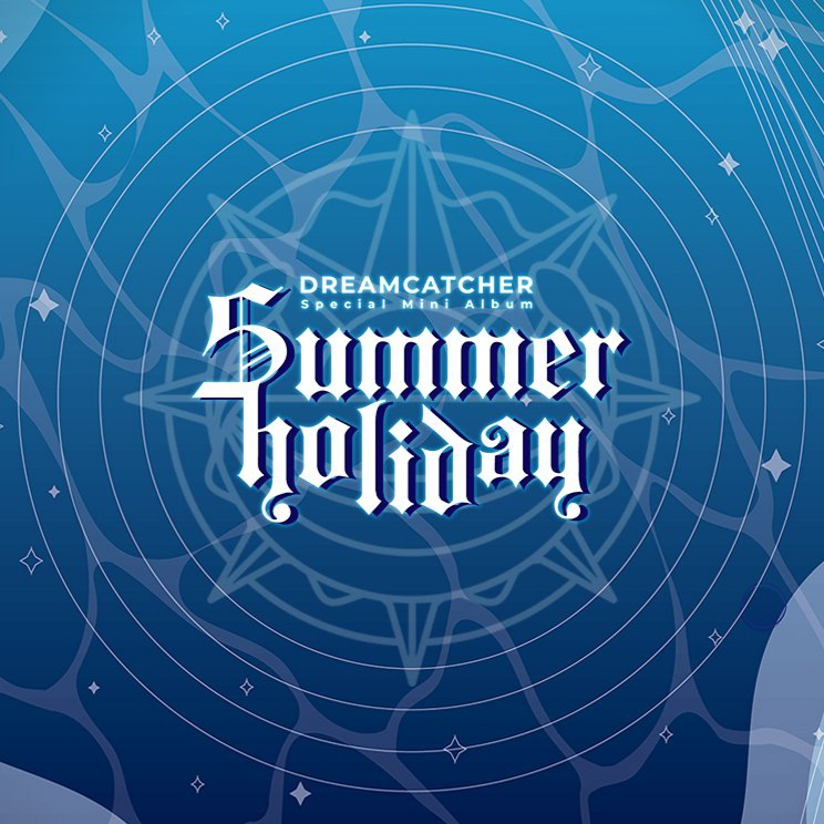 Dreamcatcher - Summer Holiday