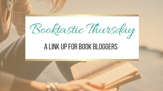 Booktastic Thursday: A Link Up For Book Bloggers (11th October 2018)