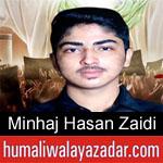 https://www.humaliwalayazadar.com/2019/09/minhaj-hasan-zaidi-nohay-2020.html