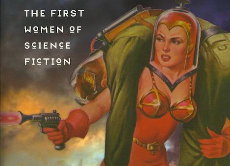 Hermanas del Mañana: Las mujeres que fundaron la ciencia ficción