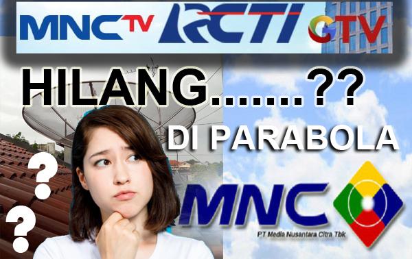 Lakukan Cara Ini Agar Bisa Menonton Kembali Siaran MNC TV, GTV dan RCTI