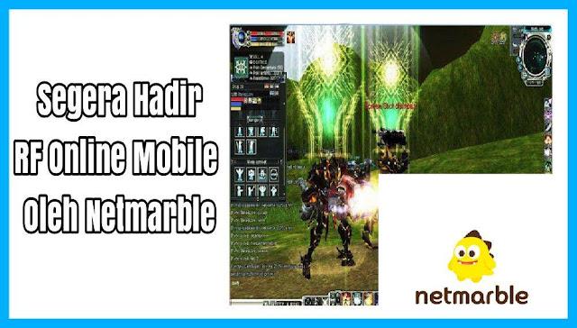 Segera Hadir, RF Online Mobile dari Netmarble