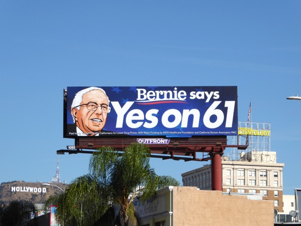 Bernie says Yes on 61 billboard