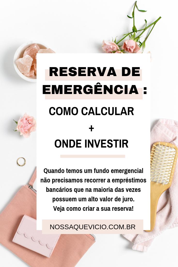 RESERVA DE EMERGÊNCIA: COMO CRIAR A SUA + DICAS PARA INVESTIR