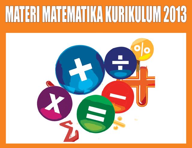 Materi Matematika Kelas 7 SMP/MTs Kurikulum 2013 Semester 1/2