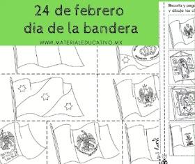24 de Febrero día de la Bandera Fichas de Trabajo