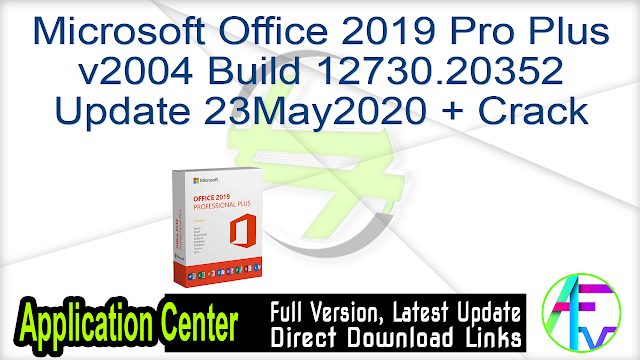 Microsoft Office 2019 Pro Plusv2004 Build 12730.20352Update 23May2020 + Crack