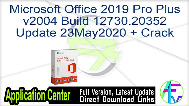 Microsoft Office 2019 Pro Plusv2004 Build 12730.20352Update 23May2020 + Crack