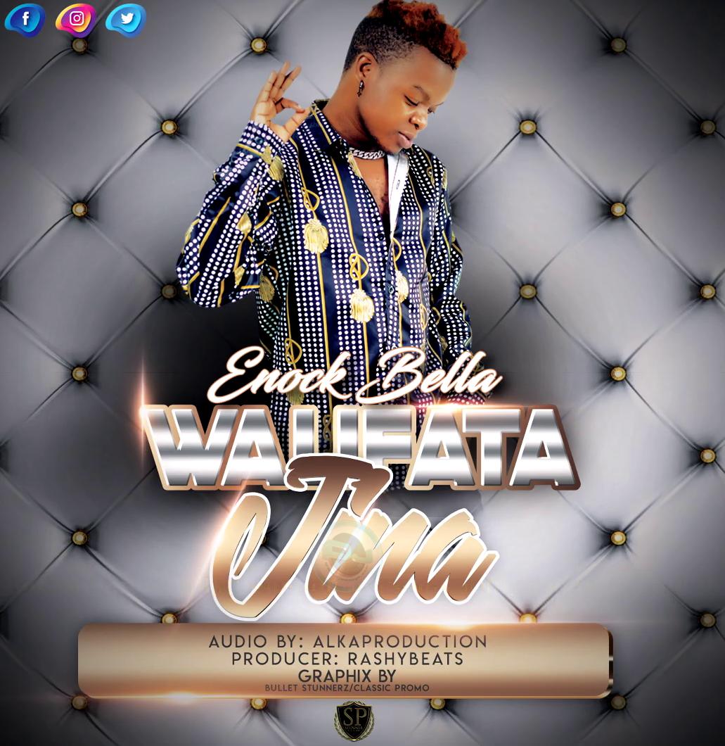 Enock Bella – Walifuata Jina