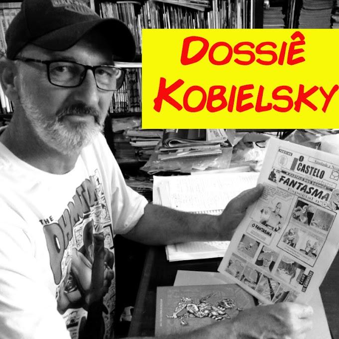 DOSSIÊ KOBIELSKI