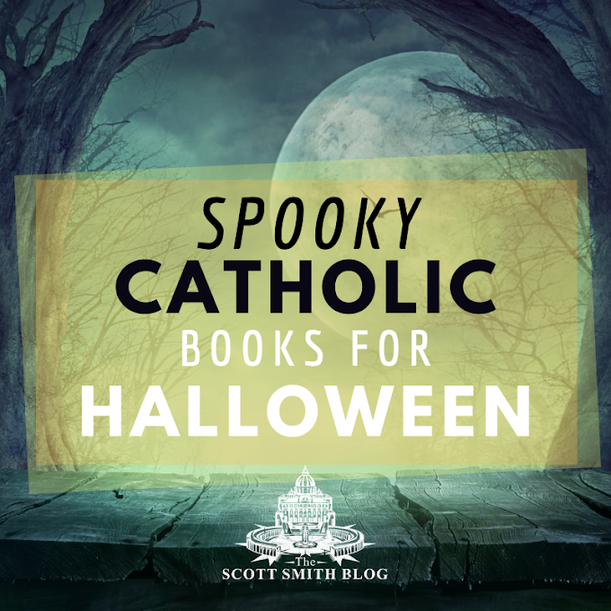 Spooky Catholic Books for Halloween: Catholic Horror, Ghosts, and Exorcism Stories