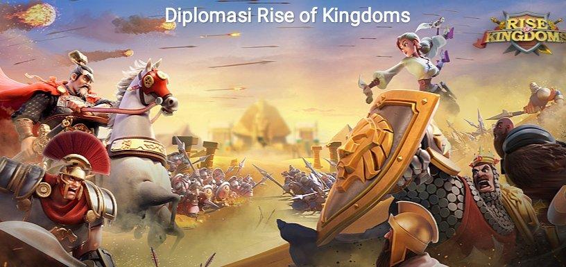 diplomasi rise of kingdoms