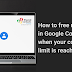 How to free up space in Google Contacts when your contacts limit is reached?