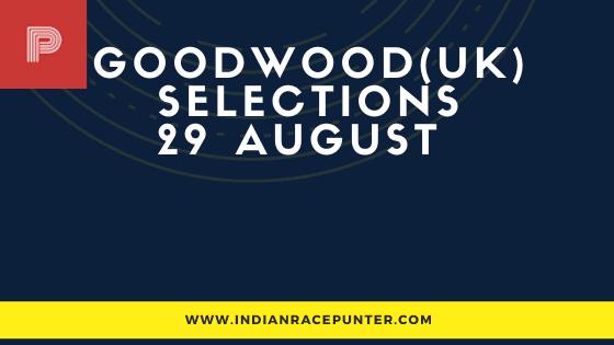 Goodwood (UK) Race Selections 29 August