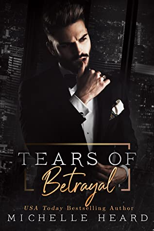 ❥ ARC REVIEW ❥ TEARS OF BETRAYAL BY MICHELLE HEARD