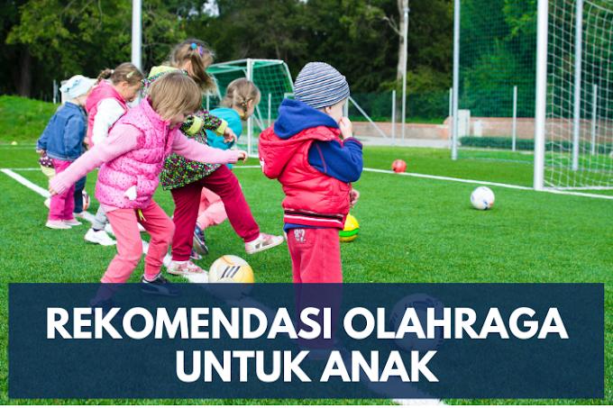Rekomendasi Olahraga untuk Anak