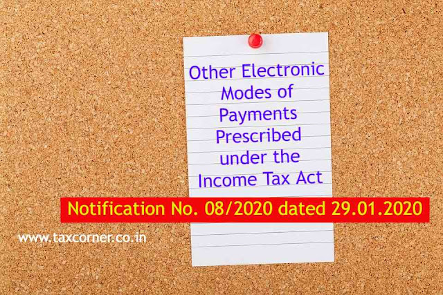 other-electronic-modes-of-payments-prescribed-under-the-income-tax-act