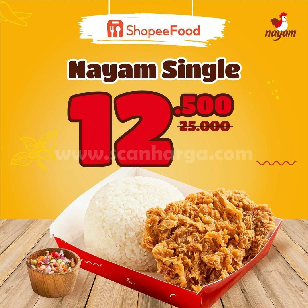 Promo Menu NAYAM Single Harga Special cuma Rp 12.500 Via ShopeeFood