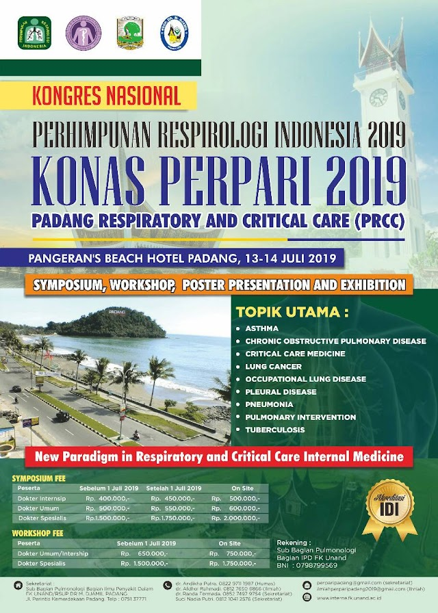 Kongres Nasional PERPARI 2019 dan Padang Respiratory and Critical Care (PRCC) 13-14 Juli 2019 Padang, Sumatera Barat (18 SKP IDI)
