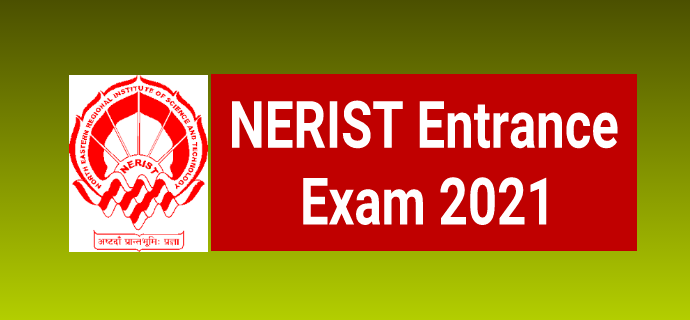 NERIST Entrance Examination 2021