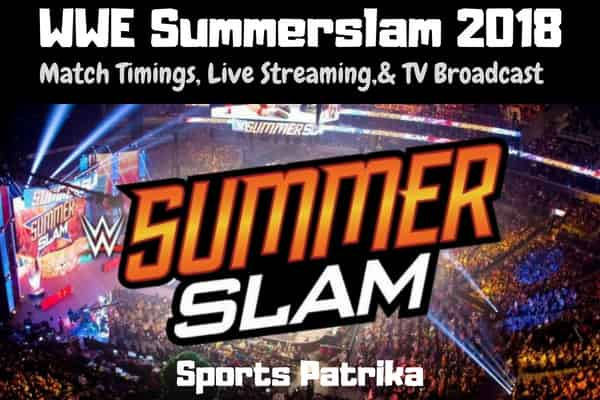 WWE SummerSlam 2018 Live Broadcast