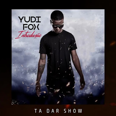 Yudi Fox - Ta Dar Show (Zouk)