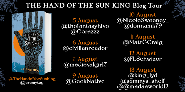 The Hand of the Sun King by JT Greathouse blog tour banner