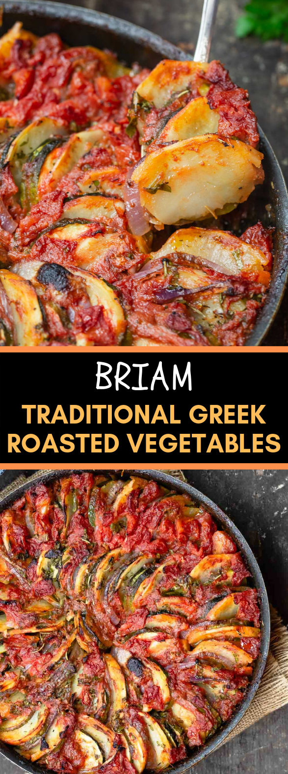 BRIAM: TRADITIONAL GREEK ROASTED VEGETABLES #vegan #glutenfree