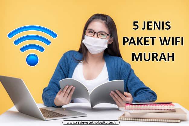 jenis paket wifi murah di rumah