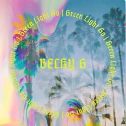 Green Light Go - Becky G.