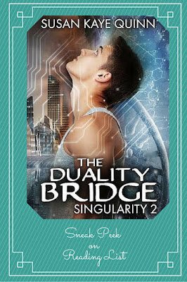 The Duality Bridge Singularity #2  by Susan Kaye Quinn  a Sneak Peek on Reading List