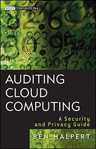 Auditing Cloud Computing  A Security and Privacy Guide by Ben Halpert