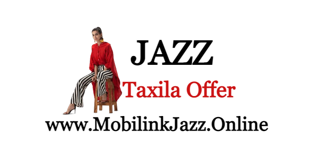 Jazz Taxila Weekly Package Price and detail 2021