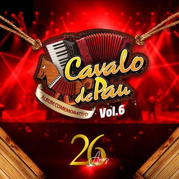 Capa CD Cavalo de Pau 26 Anos Vol 6 – Cavalo De Pau (2019)