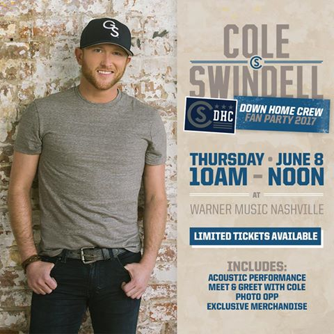 Cole swindell down home crew fan party on sale now 2018 cma cole swindells 2017 down home crew fan party will be held at warner music on thursday june 8 2017 at 10 am tickets are 7999 and include an acoustic m4hsunfo