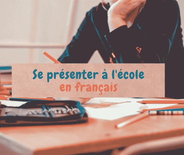 Se présenter à l'école en français